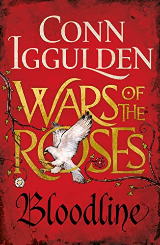 Wars of the Roses: Bloodline: Book 3 by Conn Iggulden
