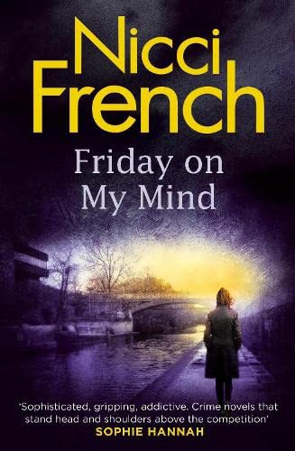 Friday on My Mind: A Frieda Klein Novel by Nicci French