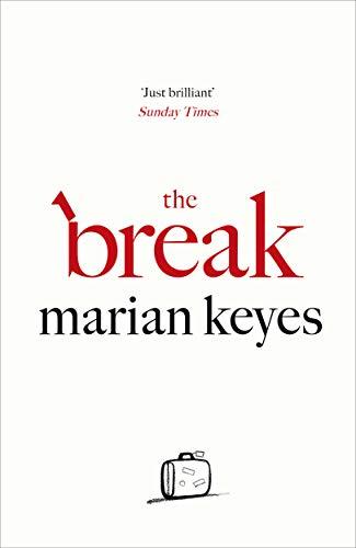 The Break By Marian Keyes
