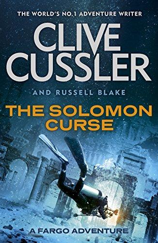 The Solomon Curse: Fargo Adventures #7 By Clive Cussler