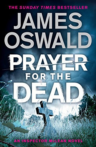 Prayer for the Dead by James Oswald