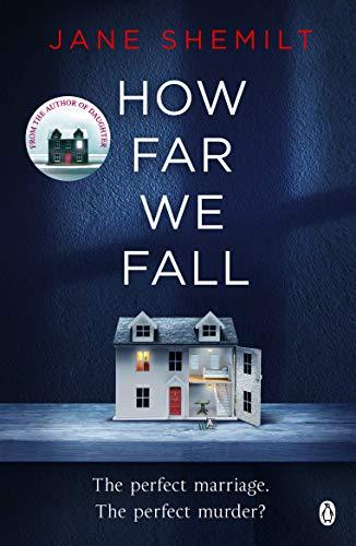How Far We Fall By Jane Shemilt