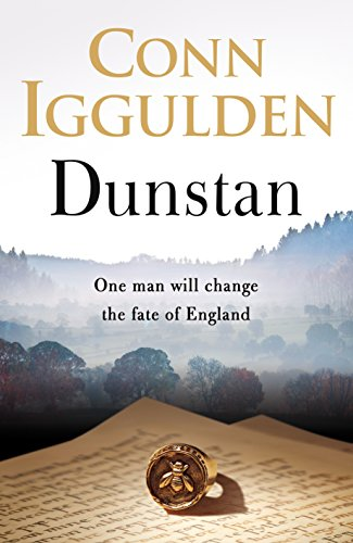 Dunstan: One Man Will Change the Fate of England by Conn Iggulden