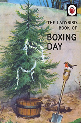 The Ladybird Book of Boxing Day by Jason Hazeley