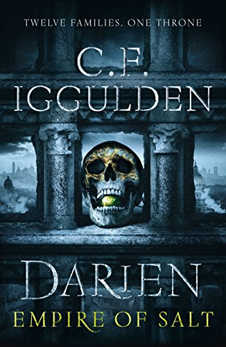 Darien: Empire of Salt by C. F. Iggulden
