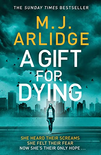 A Gift for Dying By M. J. Arlidge