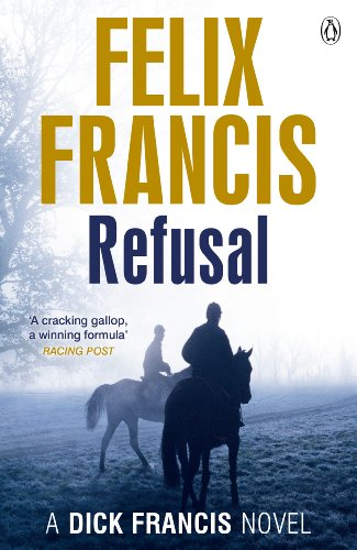 Refusal by Felix Francis