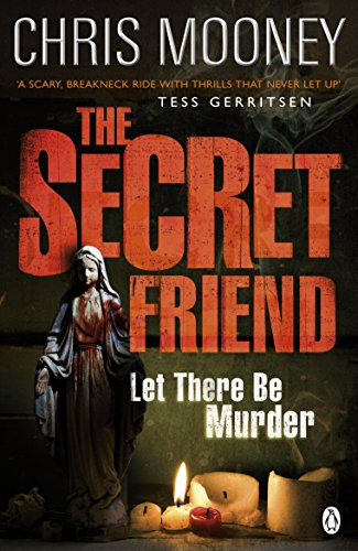 The Secret Friend by Chris Mooney