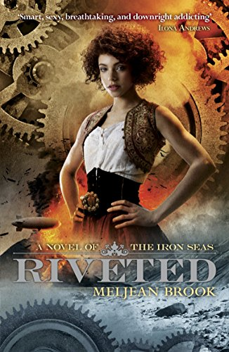 Riveted By Meljean Brook