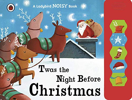 Twas the Night Before Christmas: A Ladybird Sound Book By Ladybird