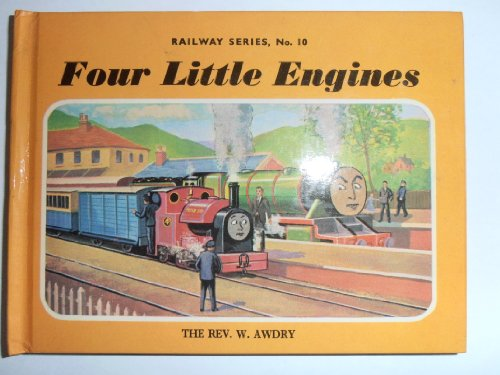 Four Little Engines by Rev. Wilbert Vere Awdry