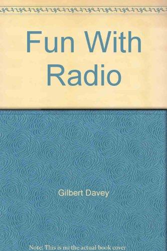 Fun With Radio By Rev. Wilbert Vere Awdry