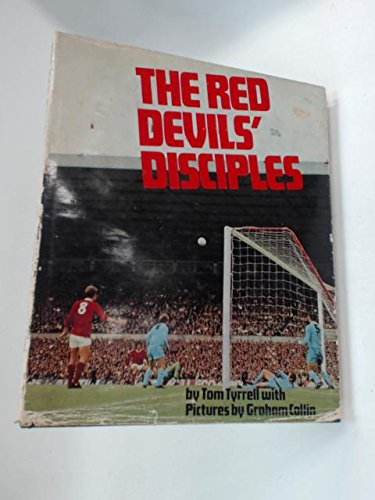 Red Devils Disciples by Tom Tyrrell