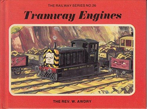 Tramway Engines By Rev. Wilbert Vere Awdry