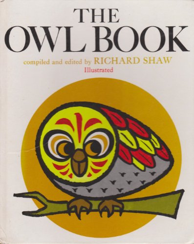 Owl Book By Edited by Richard Shaw