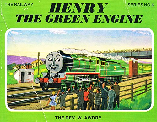 Henry the Green Engine (6) By (delete) Awdry