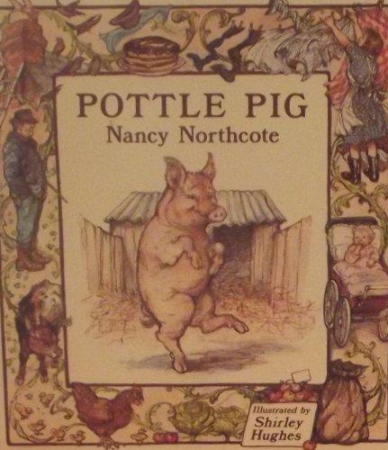 Pottle Pig By Nancy Northcote
