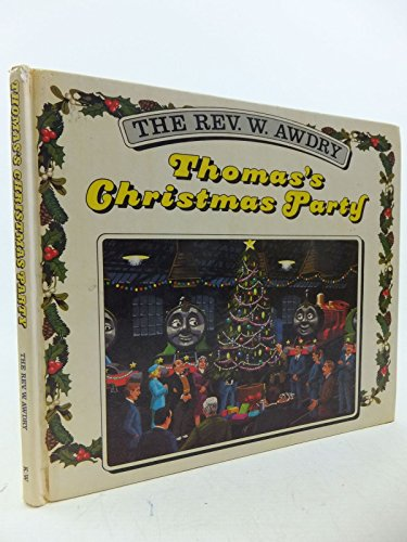 Thomas' Christmas Party By Rev. Wilbert Vere Awdry