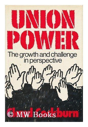 Union Power By Claud Cockburn
