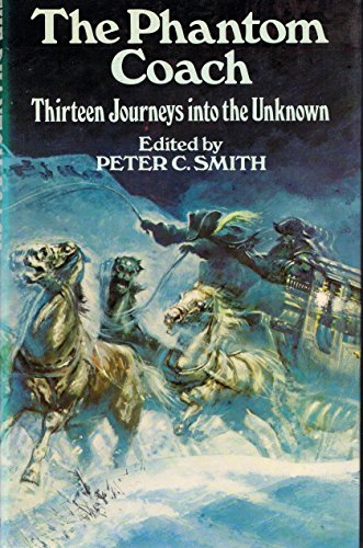 Phantom Coach By Edited by Peter C. Smith