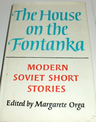 House on the Fontanka By Edited by Margarete Orga