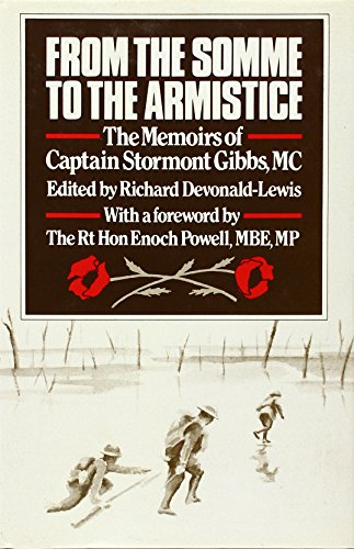 From the Somme to the Armistice By Charles Cobden Stormont Gibbs