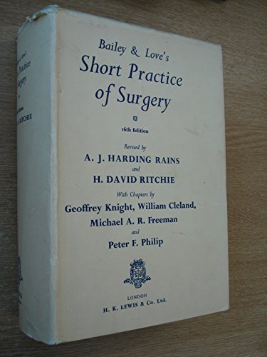 Bailey and Love's Short Practice of Surgery By Hamilton Bailey