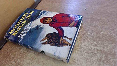 Mountain Rescue Dog By Kathleen Fidler