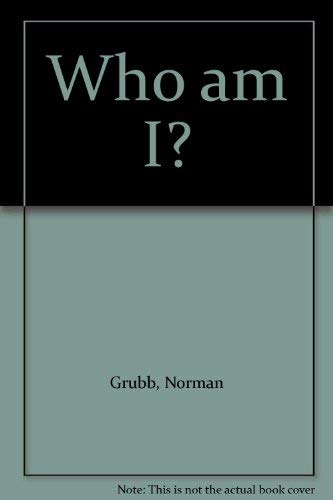 Who am I By Norman Grubb