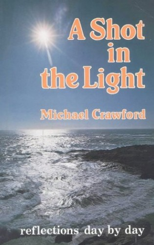 A Shot in the Light By Michael Crawford