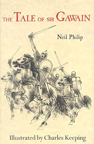 The Tale of Sir Gawain by Neil Philip