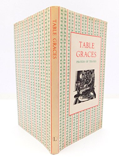 Table Graces: Prayers of Thanks by Nick Beilenson