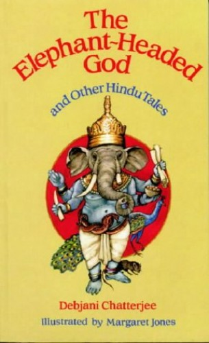 The Elephant-Headed God By Debjani Chatterjee