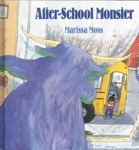 After-School Monster By Marissa Moss
