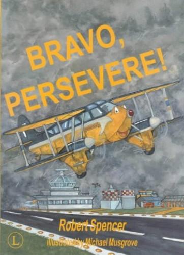 Bravo, Persevere! By Robert Spencer