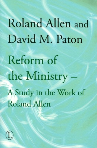 Reform of the Ministry By Edited by David M. Paton