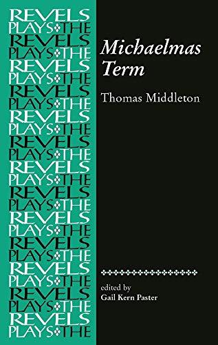 Michaelmas Term: Thomas Middleton by Thomas Middleton