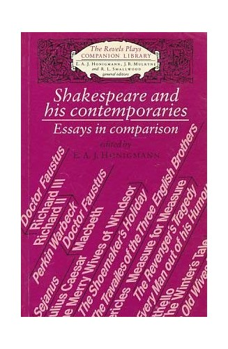 Shakespeare and His Contemporaries By Edited by E. A. J. Honigmann