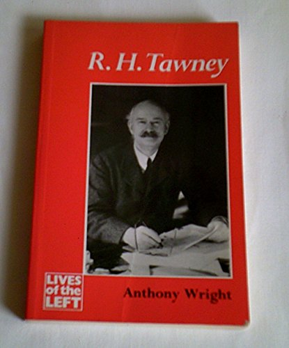 R.H.Tawney By Anthony Wright