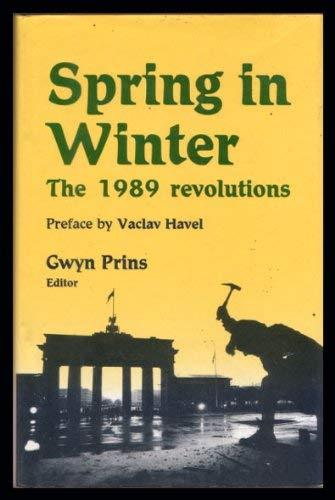 Spring in Winter By Edited by Gwyn Prins