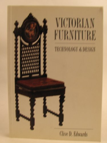 Victorian Furniture By Clive D. Edwards