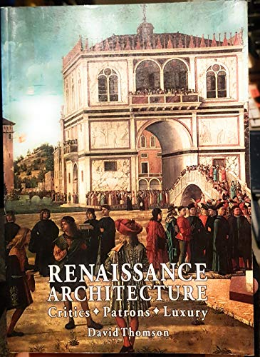 Renaissance Architecture By David Thomson