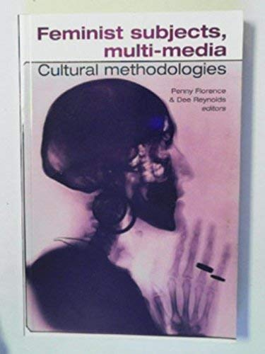 Feminist Subjects, Multi-media By Penny Florence