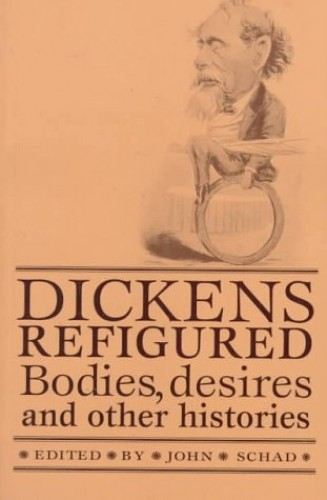 Dickens Refigured par John Schad
