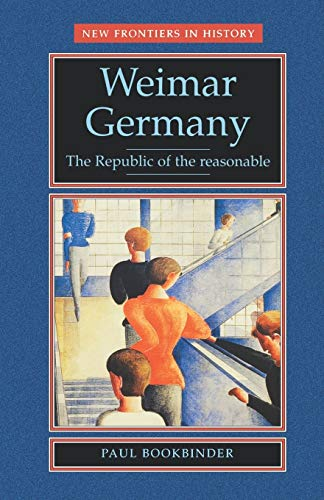 Weimar Germany By Paul Bookbinder