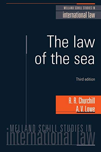 The Law of the Sea (Melland Schill Studies in International Law) By R.R. Churchill