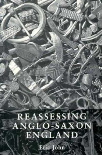 Reassessing Anglo-Saxon England - 1997 Reprint By Eric John