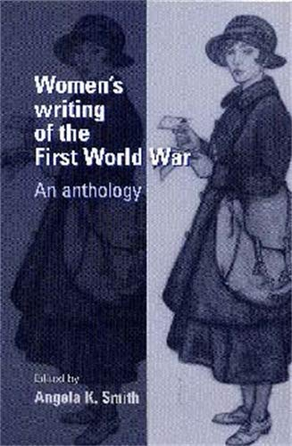 Women'S Writing of the First World War: An Anthology by Angela Smith