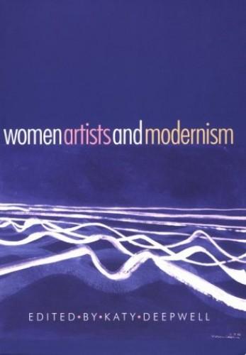 Women Artists and Modernism