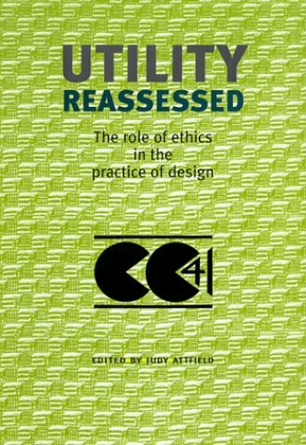 Utility Reassessed (Studies in Design & Material Culture) by Unknown Author